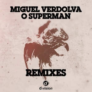VERDOLVA, Miguel - O Superman (Remixes)