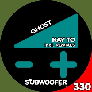 KAY TO - Ghost: Remixes