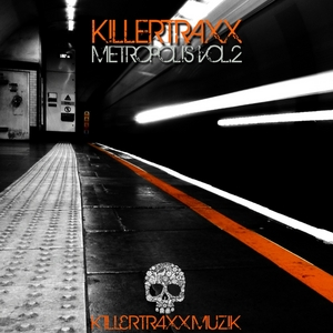 BREGMAN, Katie/JGALARD/WILL VARLEY/SEAN M/DJ BLUE/JANE VANDERBILT/SEAN GARNIER - Killertraxx Metropolis Vol 2
