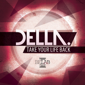 DELLA - Take Your Life Back