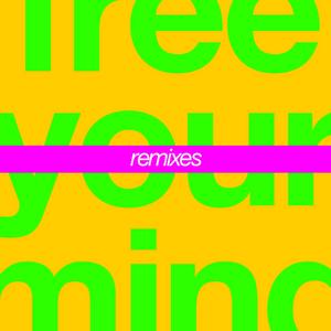 CUT COPY - Free Your Mind (Remixes)
