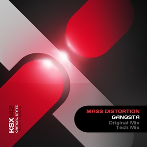 MASS DISTORTION - Gangsta