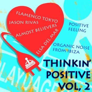 VARIOUS - Thinkin' Positive Vol 2 (Organic Noise From Ibiza)