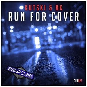 KUTSKI/BK - Run For Cover (Extended Mix)