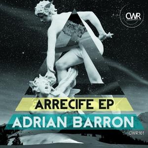 BARRON, Adrian - Arrecife EP