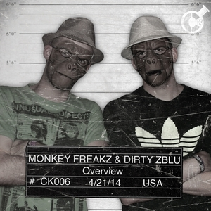 MONKEY FREAKZ/DIRTY ZBLU - Overview