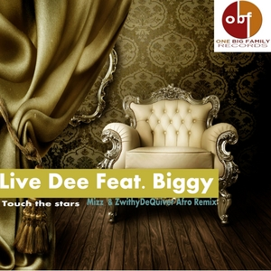 LIVE DEE feat BIGGY - Touch The Stars