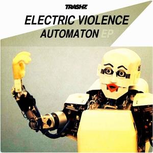 ELECTRIC VIOLENCE - Automaton