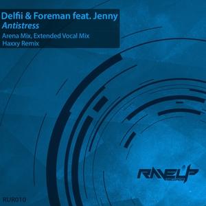 DELFII/FOREMAN feat JENNY - Antistress
