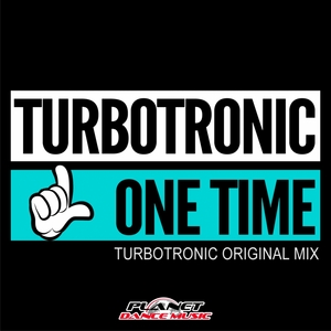 TURBOTRONIC - One Time