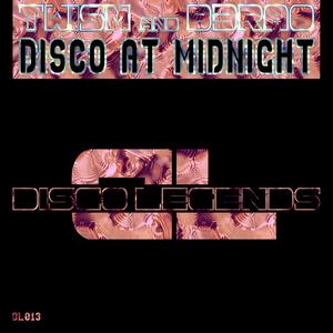 TWISM/B3RAO - Disco At Midnight