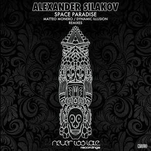SILAKOV, Alexander - Space Paradise