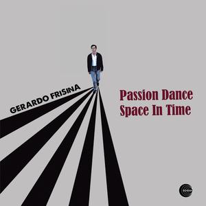 FRISINA, Gerardo - Passion Dance/Space In Time EP