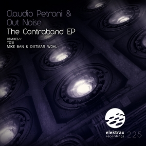 PETRONI, Claudio/OUT NOISE - The Contraband EP