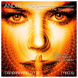 RIGG, Andre - One Time Lover