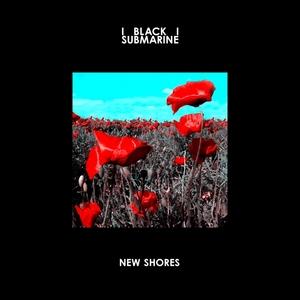 BLACK SUBMARINE - New Shores (Deluxe Edition)