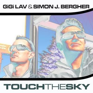 LAV, Gigi/SIMON J BERGHER - Touch The Sky