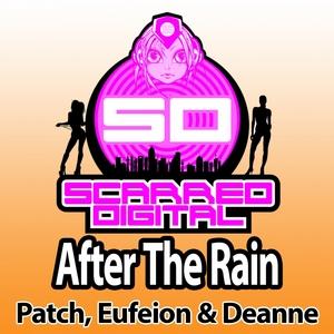 PATCH/EUFEION/DEANNE - After The Rain