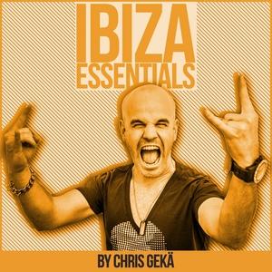 VARIOUS - Ibiza Music Summit By Chris Geka