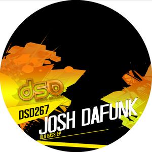 DAFUNK, Josh - Old Bass EP