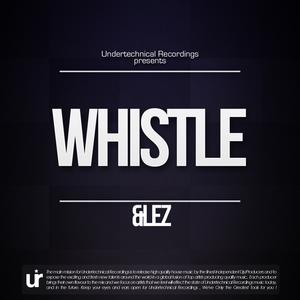 &LEZ - Whistle