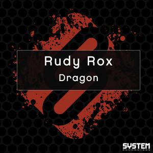 ROX, Rudy - Dragon