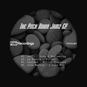 OOFT/LA TUERIE/MOTION CLAPTURE/COLE MEDINA - The Pitch Down Jamz EP