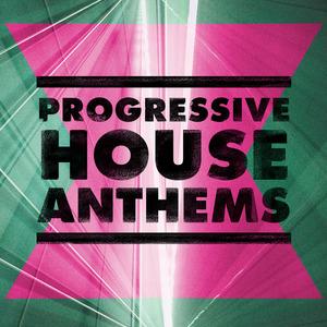 VARIOUS - Progressive House Anthems