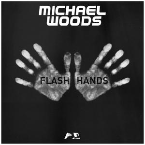 WOODS, Michael - Flash Hands