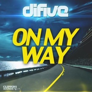 DIFIVE - On My Way