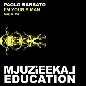 BARBATO, Paolo - I'm Your B Man