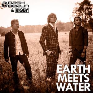 DASH BERLIN/RIGBY - Earth Meets Water