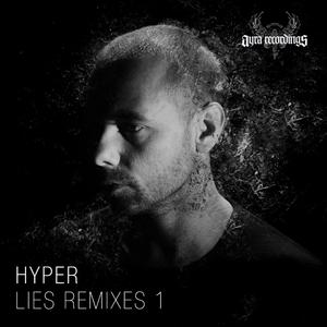 HYPER - Lies Remixes 1