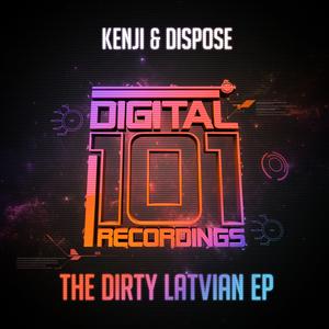 KENJI/DISPOZE - The Dirty Latvian