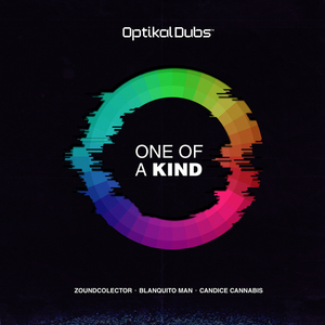 ZOUNDCOLECTOR feat BLANQUITO MAN/CANDICE CANNABIS - One Of A Kind