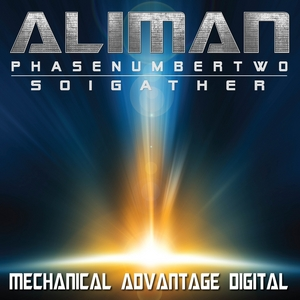 ALIMAN - Phase Number Two/So I Gather