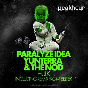 PARALYZE IDEA/YUNTERRA/THE NOD - Hulk