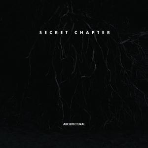 ARCHITECTURAL - Secret Chapter