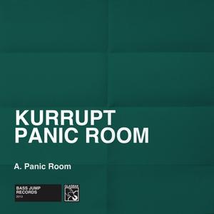 DJ KURRUPT - Panic Room
