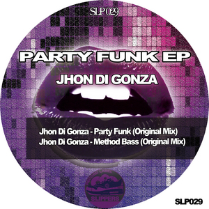 GONZA, Jhon Di - Party Funk EP