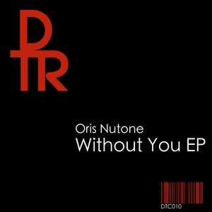 NUTONE, Oris - Without You