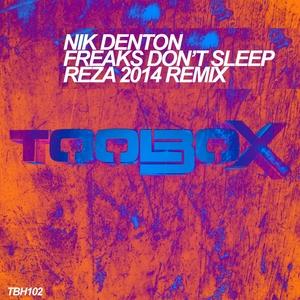 DENTON, Nik - Freaks Don't Sleep