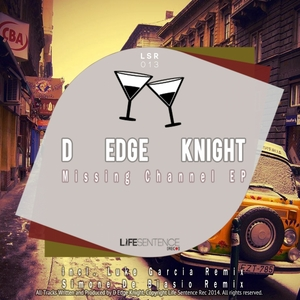 D EDGE KNIGHT - Missing Channel EP