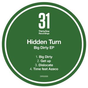 HIDDEN TURN - Big Dirty EP