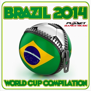 VARIOUS - Brazil 2014 World Cup Compilation