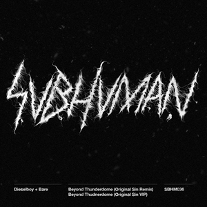 DIESELBOY/BARE - Beyond Thunderdome (remixes)
