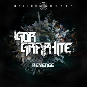 GRAPHITE, Igor - Revenge
