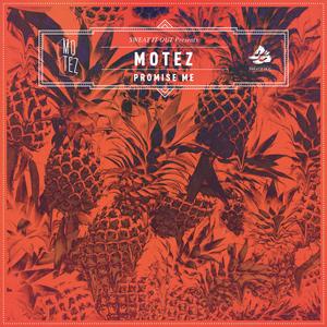 MOTEZ - Promise Me