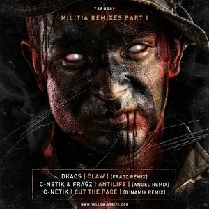 DKAOS/C NETIK/FRAGZ - Militia: Remixes Part I