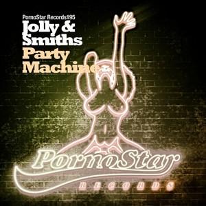 JOLLY/SMITHS - Party Machine